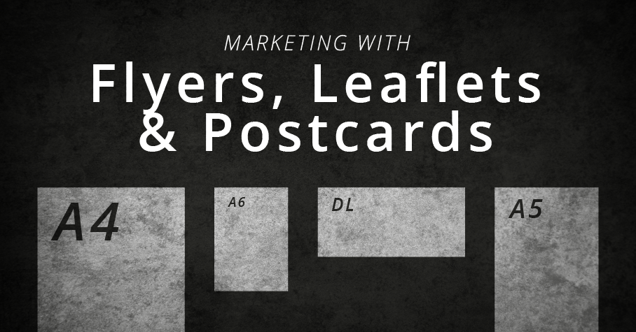 marketing with flyers leaflets postcards