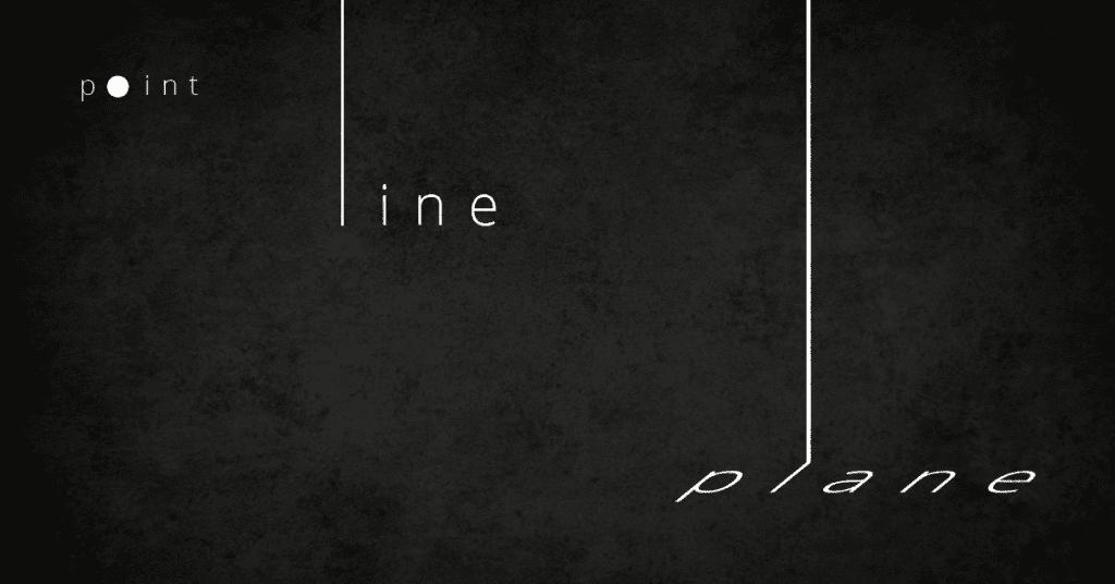 point line plane