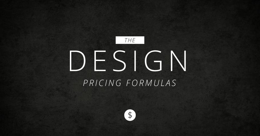 the design pricing formulas